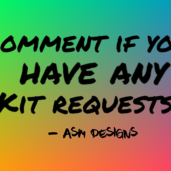 KIT REQUESTS