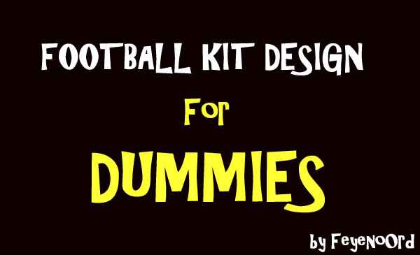 football-kit-design-for-dummies.jpg