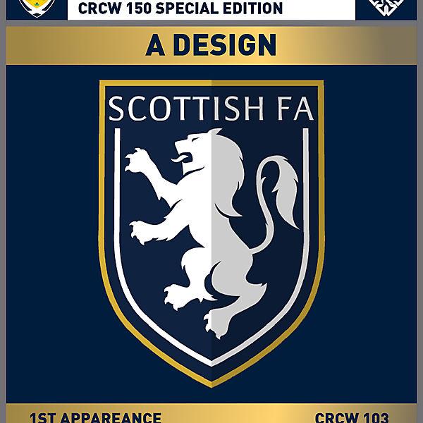 CRCW 150 SE | SCOTTISH F.A. | A DESIGN