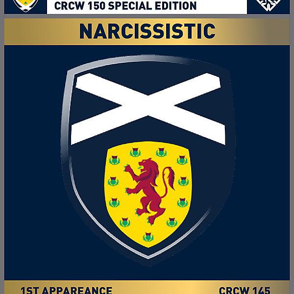 CRCW 150 SE | SCOTTISH F.A. | NARCISSISTIC