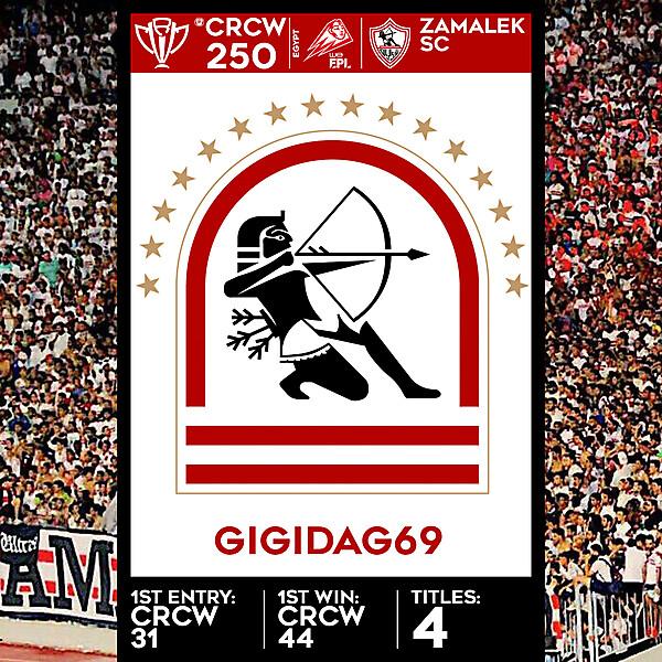 CRCW SPECIAL EDITION 250 - ZAMALEK SC - GIGIDAG69