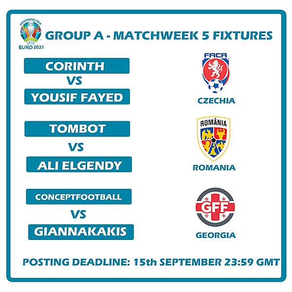 Group A Fixtures Matchweek 5