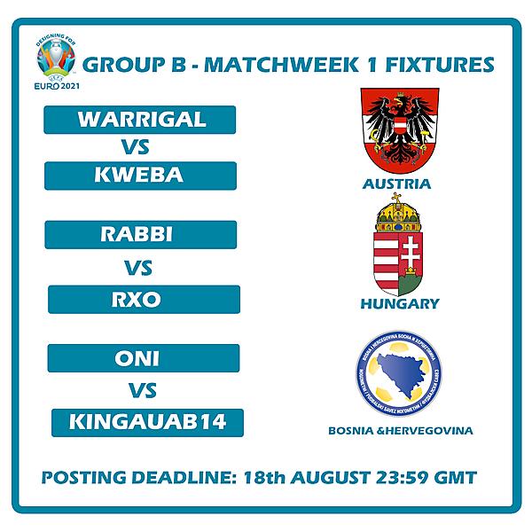 Group B Matchweek 1 Fixtures