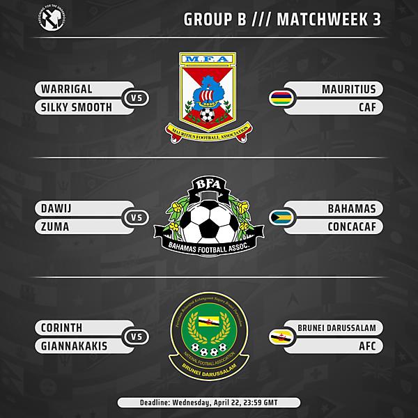 Week 3 // Group B // Matches
