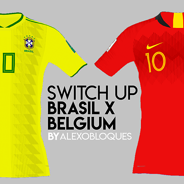 BRASIL X BELGIUM | SWITCH UP!